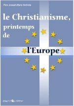 Le Christianisme, printemps de l'Europe