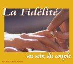 2 CD - La fidélité au sein du couple