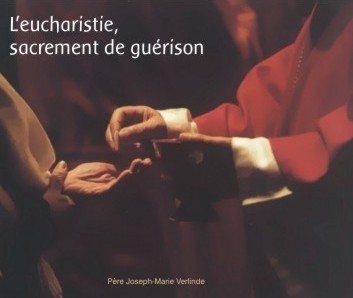 1 CD - L'Eucharistie, sacrement de guérison