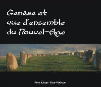 2 CD - Genèse et vue d'ensemble du Nouvel-Age