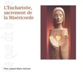 2 CD - L'Eucharistie, sacrement de la miséricorde