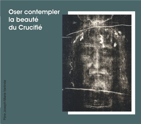1 CD - Oser contempler la beauté du crucifié