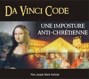2 CD - Da Vinci Code, une imposture anti-chrétienne