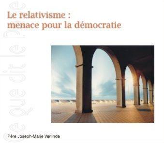 2 CD - Le relativisme, menace pour la démocratie