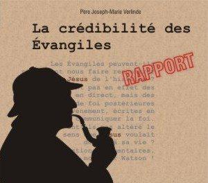 2 CD - La crédibilité des Evangiles