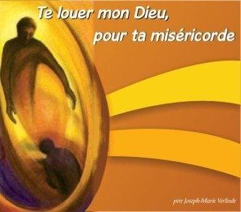 1 CD - Te louer, mon Dieu, pour ta miséricorde