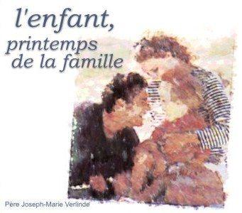 1 CD - L'enfant, printemps de la famille