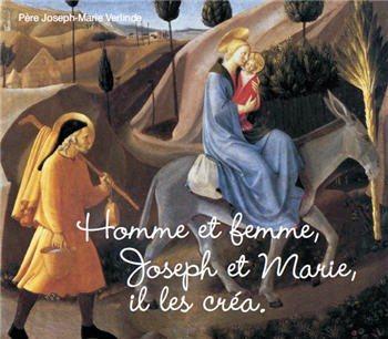 1 CD - Homme et femme, Joseph et Marie, il les créa