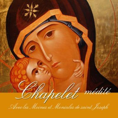 Le chapelet médité par les moines et moniales de saint Joseph