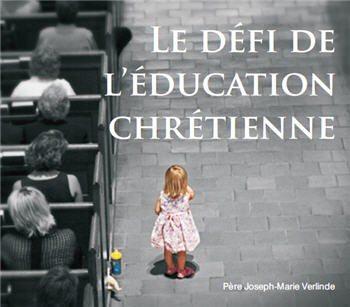 2 CD - Le défi de l'éducation chrétienne