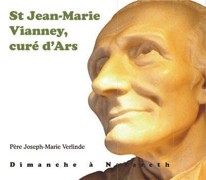2 CD - Saint Jean-Marie Vianney, curé d'Ars