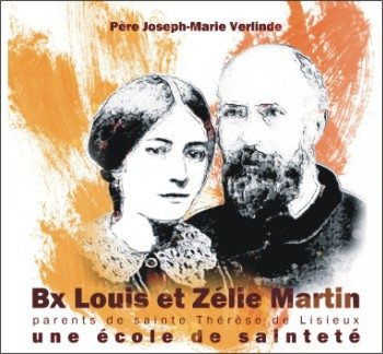 4 CD - Bienheureux Louis et Zélie Martin