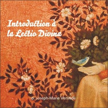 2 CD - Initiation à la Lectio Divina
