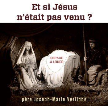 3 CD - Et si Jésus n'était pas venu ?