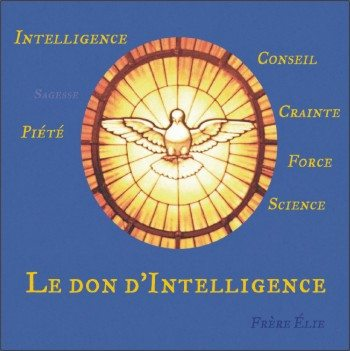 1 CD - Le don d'Intelligence