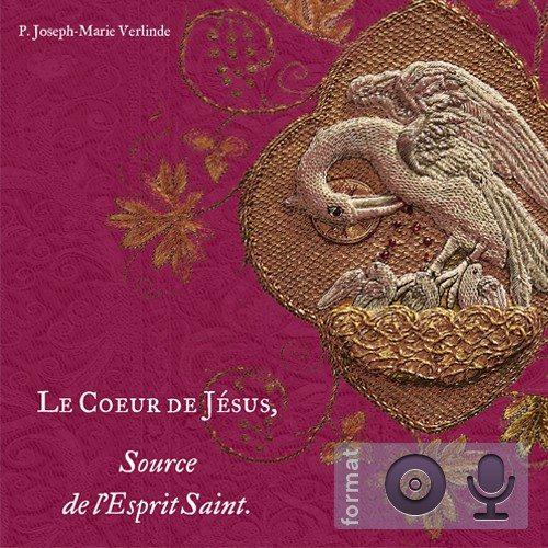 CD - Le Coeur de Jésus, source de l'Esprit Saint