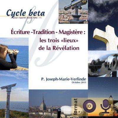 2CD - Ecriture - Tradition - Magistère : les trois lieux de la Révélation