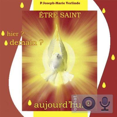 4CD - Devenir saint aujourd'hui !