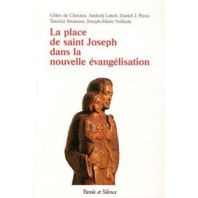 Livre - La place de saint Joseph dans la nouvelle évangélisation
