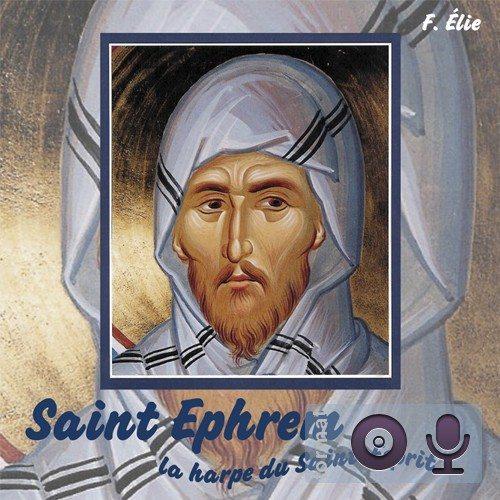 Saint Ephrem, la harpe du Saint-Esprit