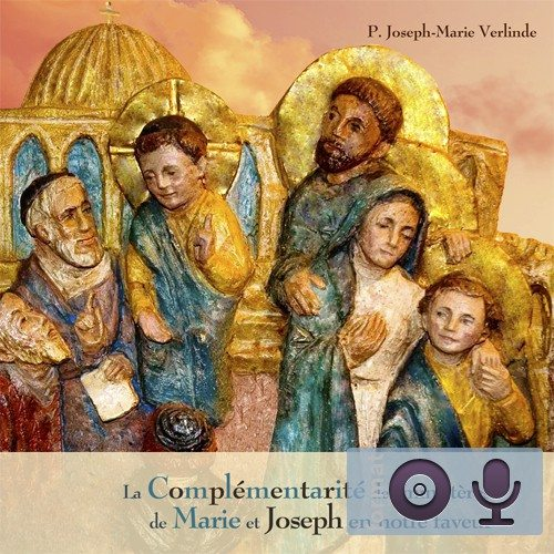 La complémentarité des ministères de Joseph et de Marie en notre faveur