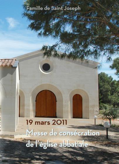 19 mars 2011 - Messe de consécration de l'église abbatiale