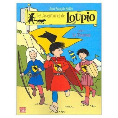 Les aventures de Loupio Tome 4 -