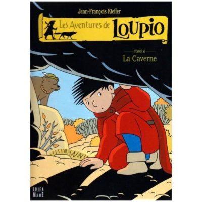 Les aventures de Loupio Tome 6 -