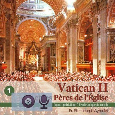 Vatican II et les Pères