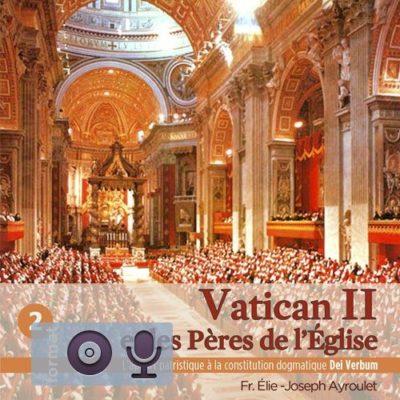 Vatican II et les Pères - Dei Verbum