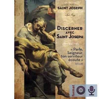 Discerner avec saint Joseph