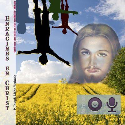 Enracinés dans le Christ