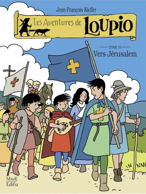 Loupio tome 10 - Vers Jérusalem