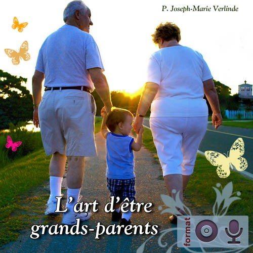 L'art d'être grands-parents