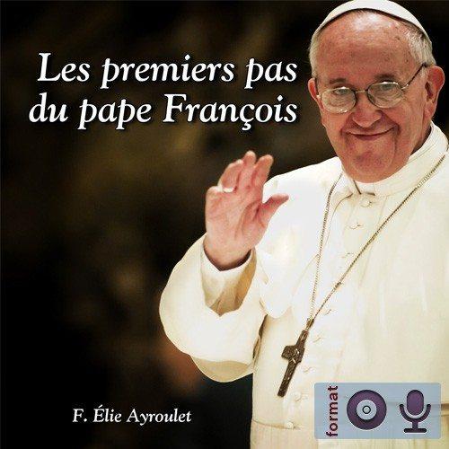 Les premiers pas du pape François