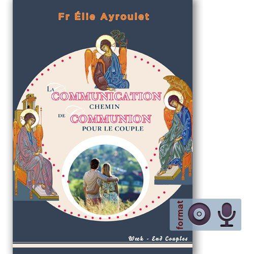 La communication chemin de communion pour le couple