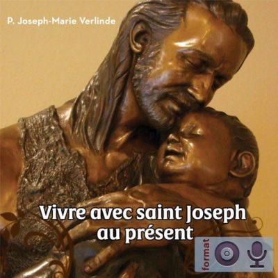 Vivre avec St Joseph au présent