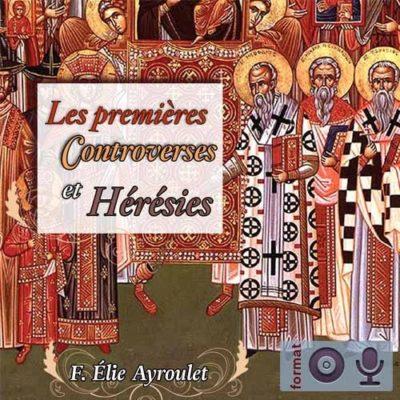 Les premières controverses et hérésies