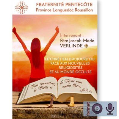 Le Chrétien d'aujourd'hui face aux nouvelles religiosités et au monde occulte